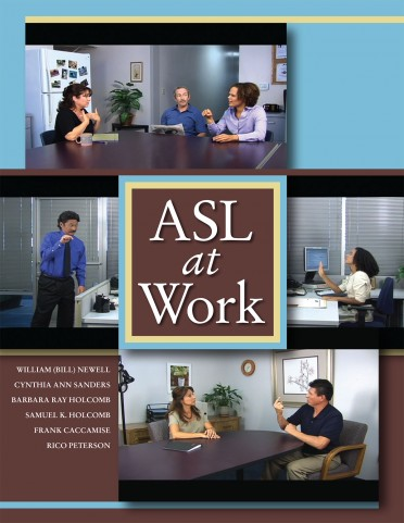 ASL at Work: Student Text (Book and DVD)