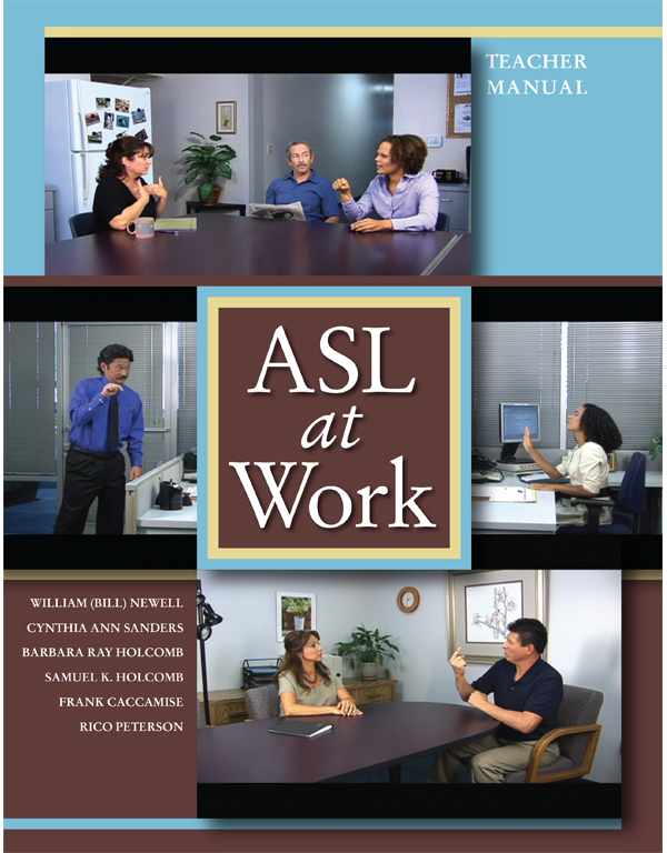 ASL at Work: Teacher Manual with CD ROM