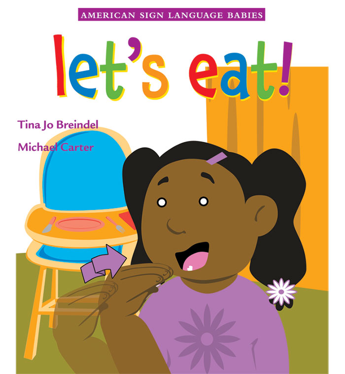 ASL Babies: Let's Eat