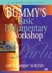 Bummy's Basic Parliamentary Workshop