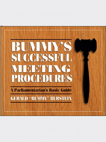 Bummy's Successful Meeting Procedures: A Parliamentarian's Basic Guide