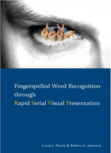 Fingerspelled Word Recognition through Rapid Serial Visual Presentation (RSVP)