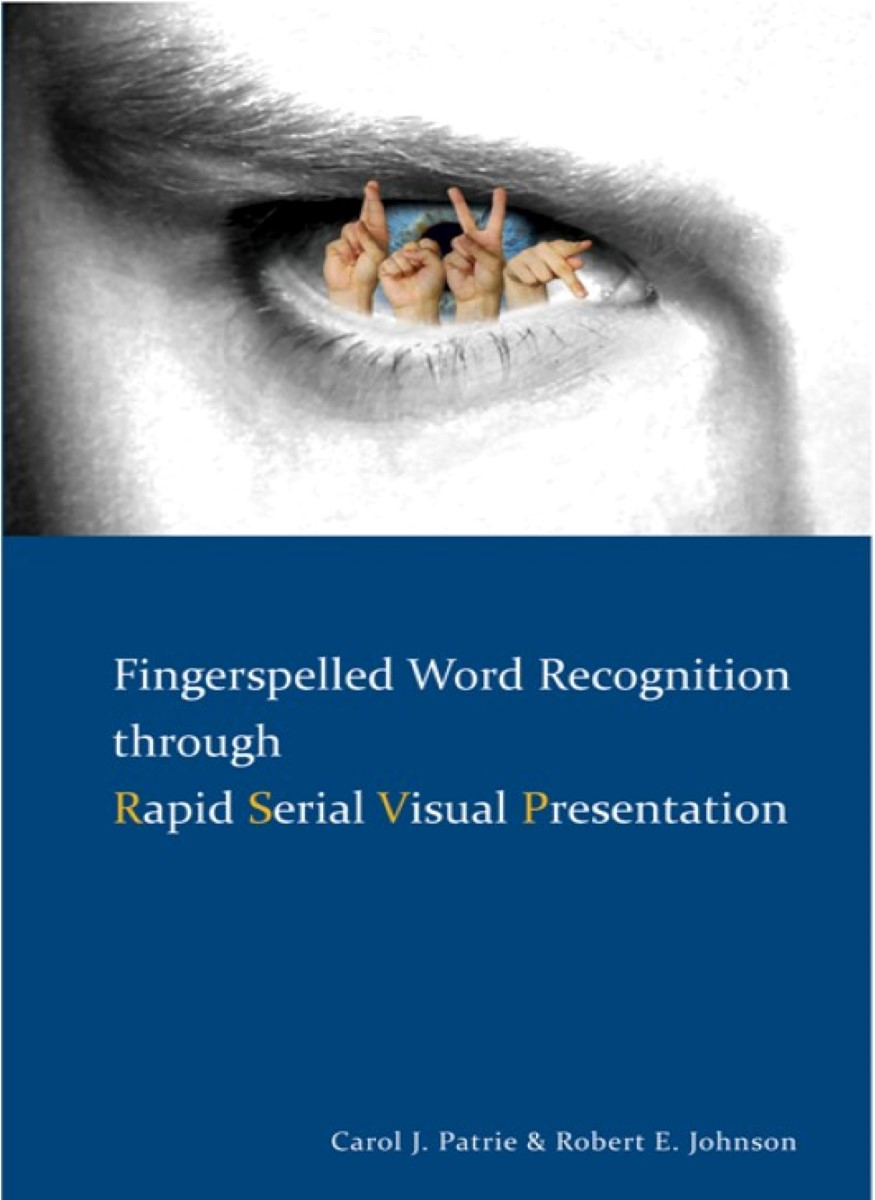 Fingerspelled Word Recognition Through Rapid Serial Visual