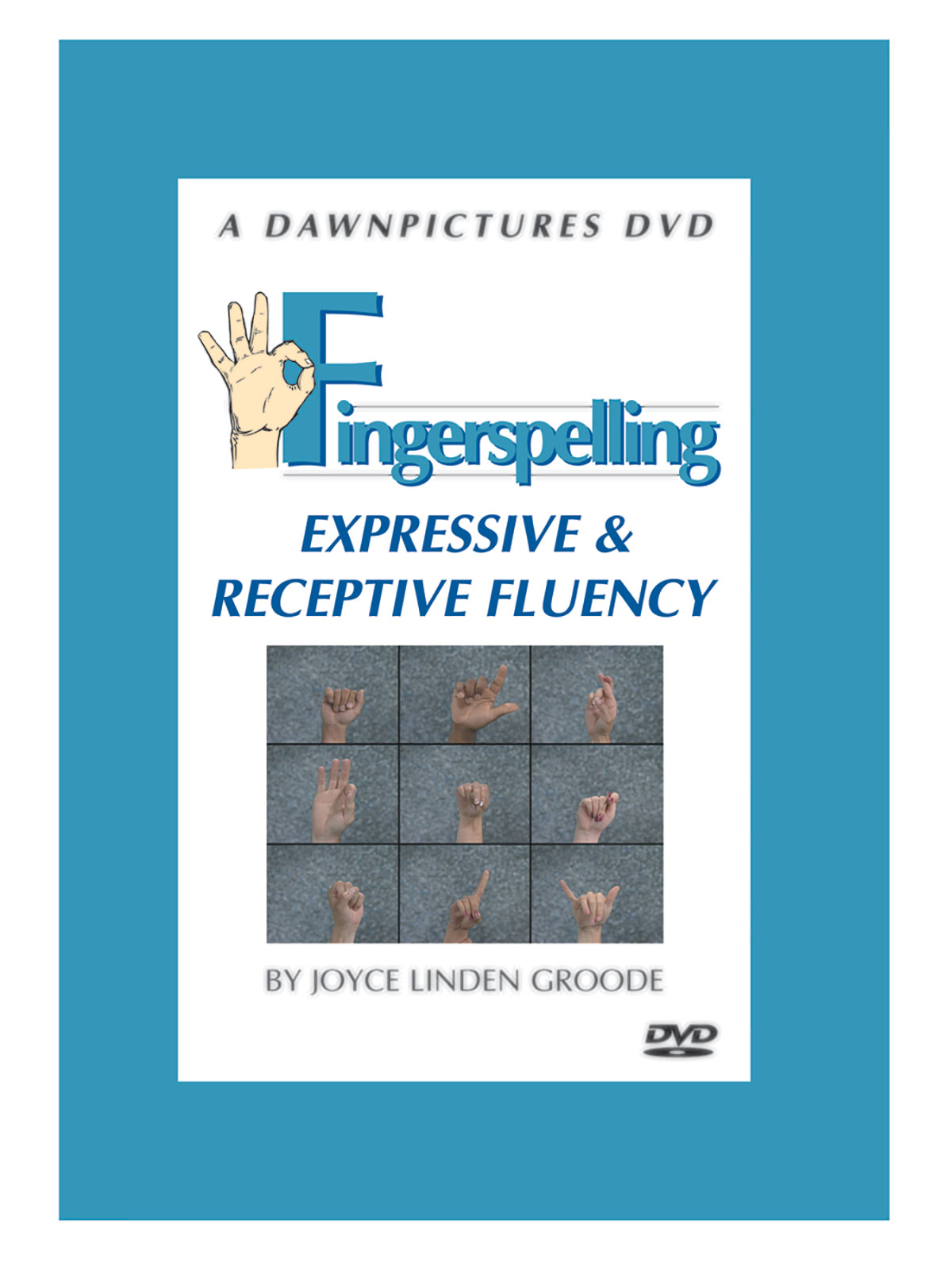 Fingerspelling: Expressive & Receptive Fluency