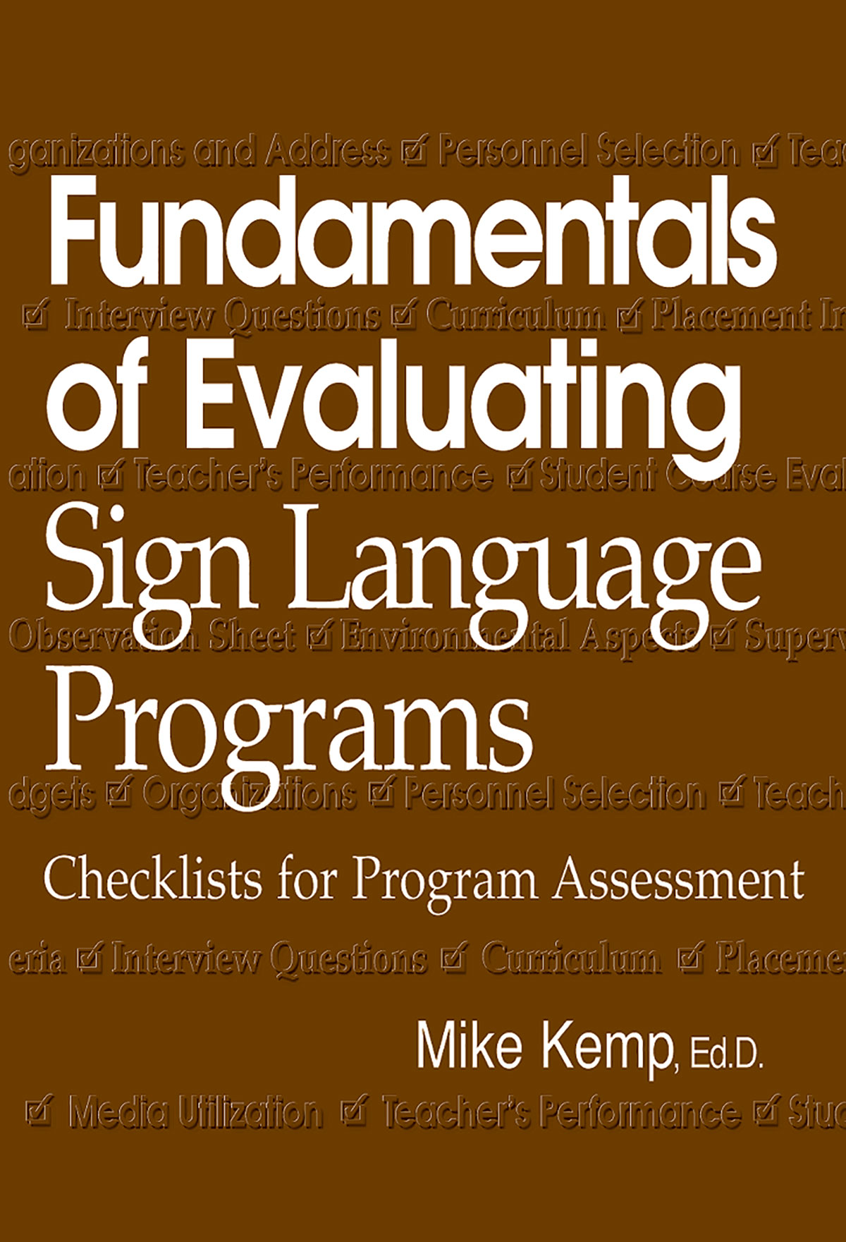 Fundamentals of Evaluating Sign Language Programs: Checklists for Program Assessment