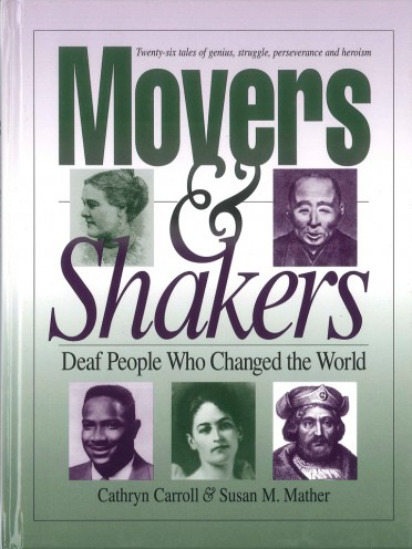 Movers & Shakers: Deaf People Who Changed the World (Storybook)