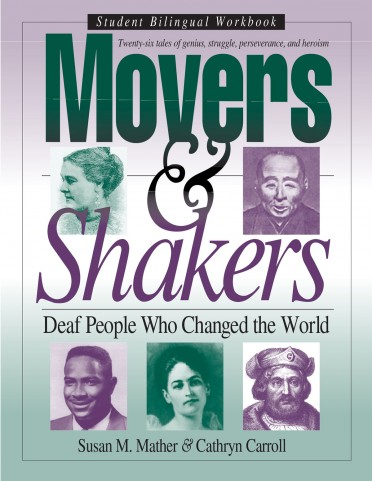 Movers & Shakers: Deaf People Who Changed the World (Student Bilingual Workbook)