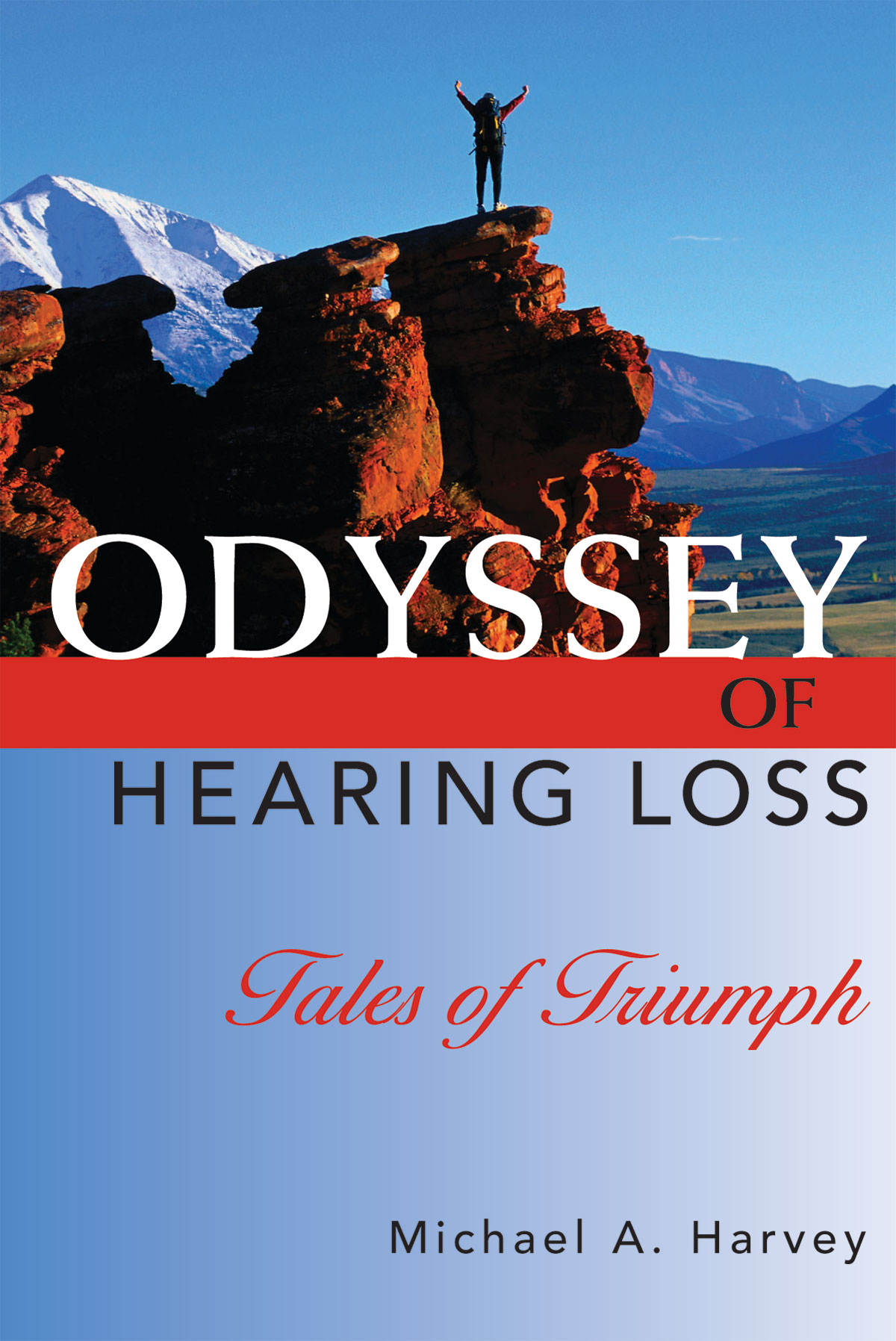 Odyssey of Hearing Loss: Tales of Triumph