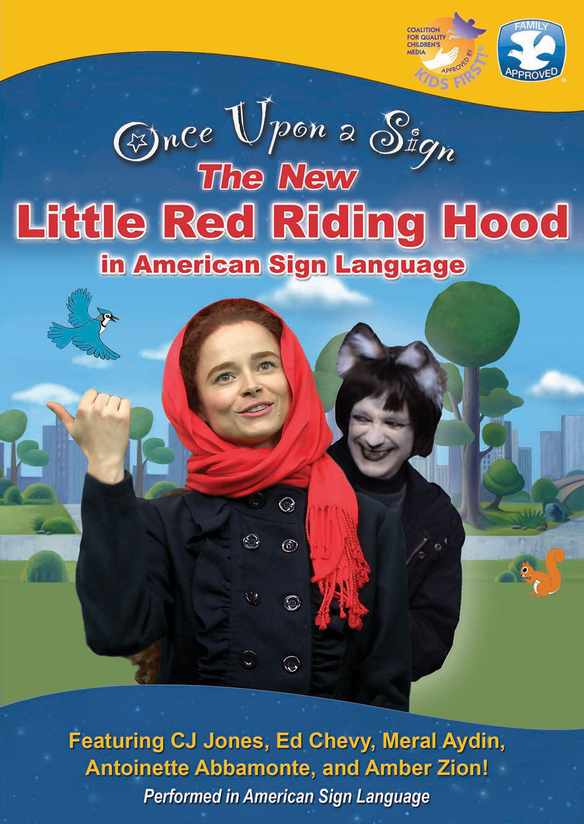Once Upon a Sign: Little Red Riding Hood