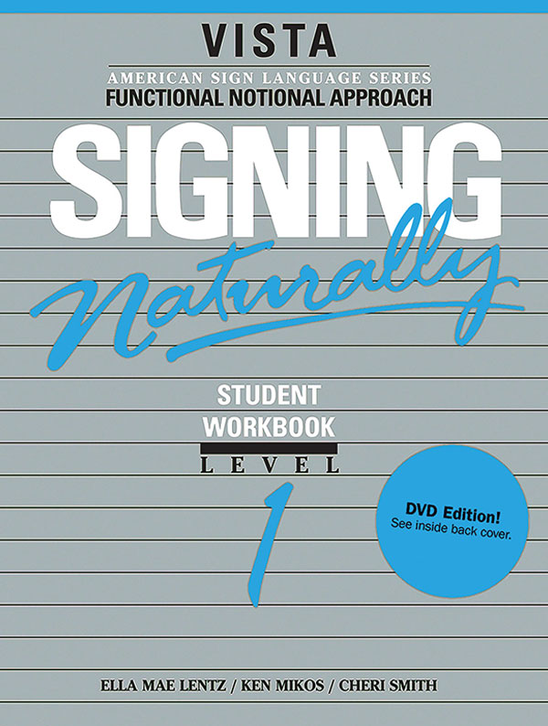 Signing Naturally Level 1 Student Set