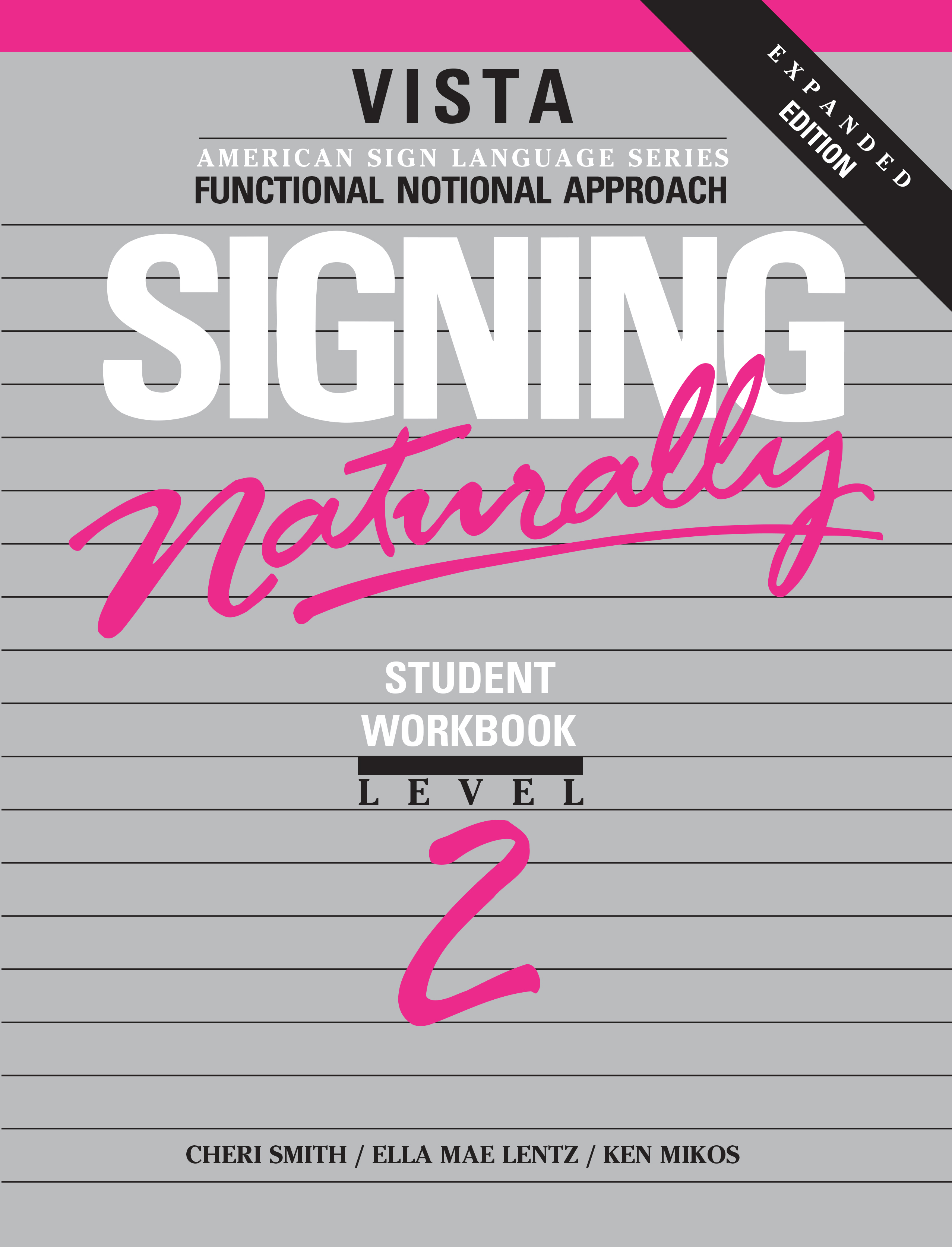 Signing Naturally Level 2 Student Set