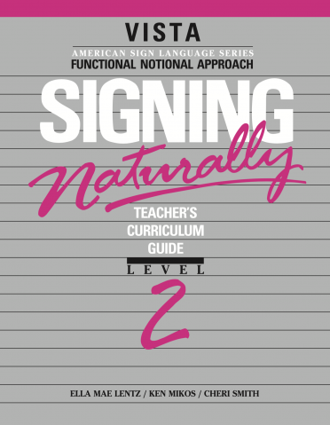 Signing Naturally Level 2 Teacher's Curriculum Set