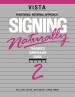 Signing Naturally Level 2 Teacher's Curriculum Set