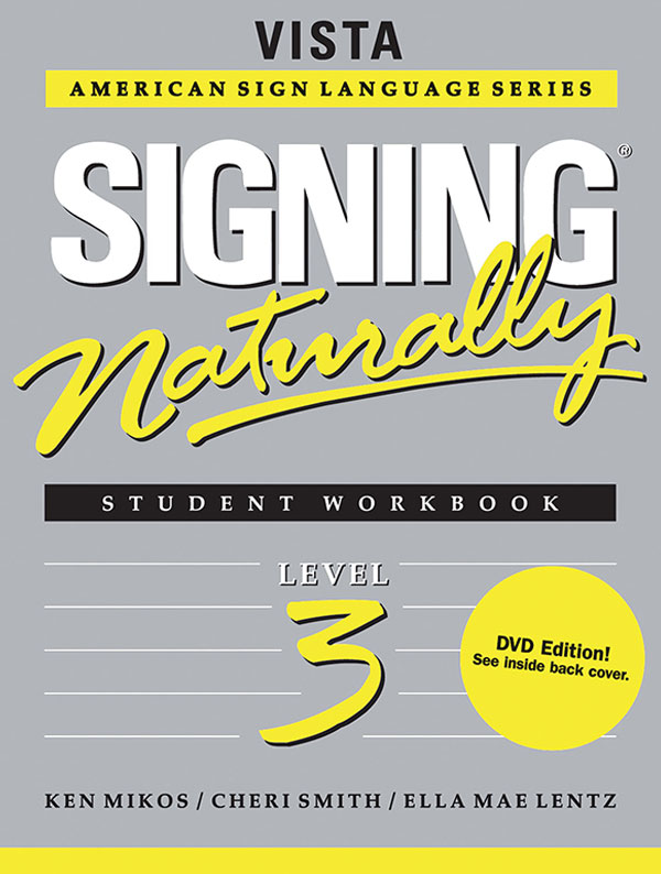 Signing Naturally Level 3 Student Set