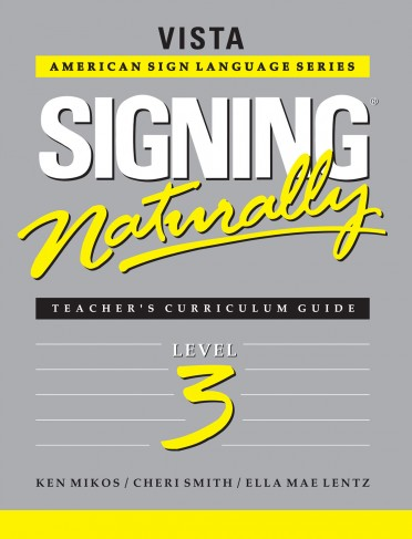 Signing Naturally Level 3 Teacher's Curriculum Set