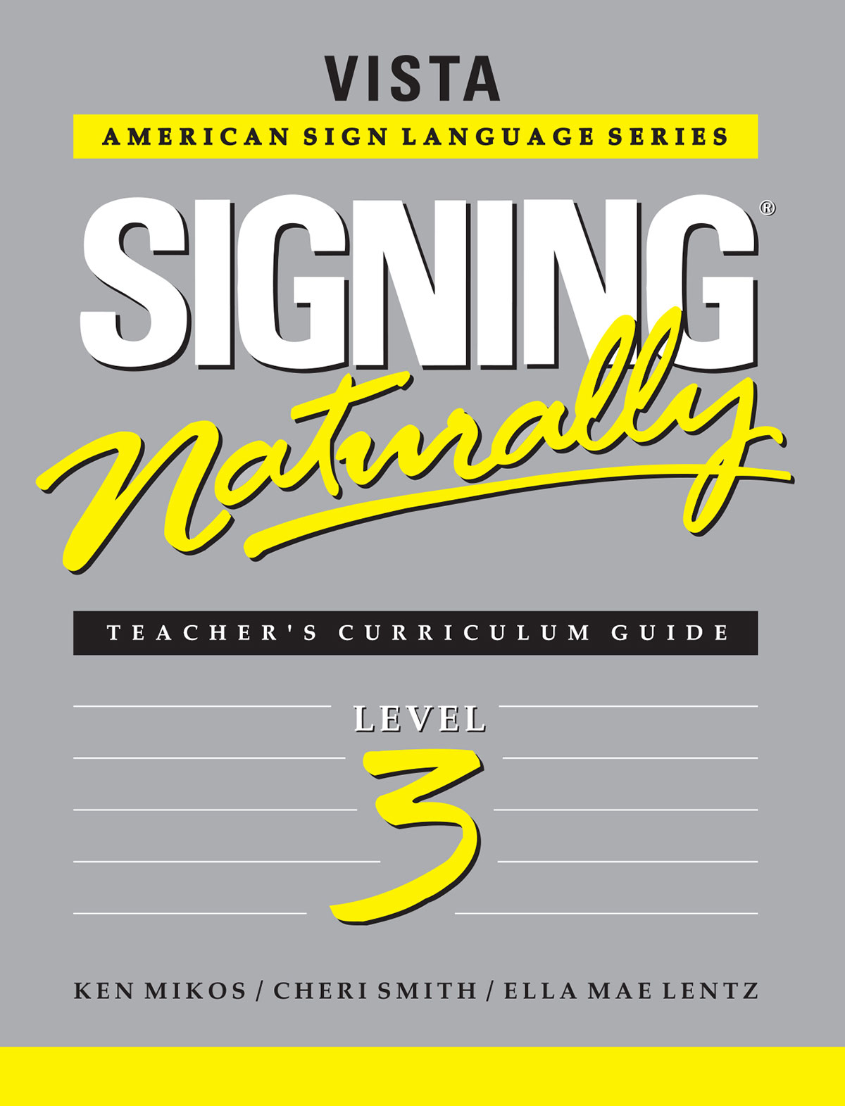 Signing Naturally Level 3 Teacher's Curriculum Set