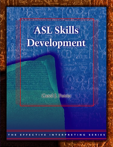 The Effective Interpreting Series: ASL Skills Development - Study Set