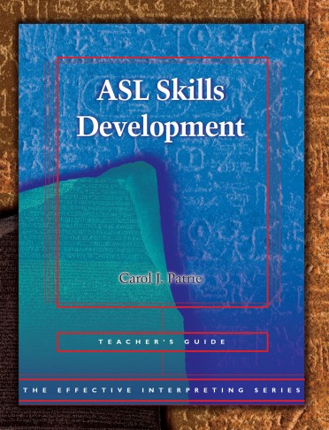 The Effective Interpreting Series: ASL Skills Development - Teacher's Set