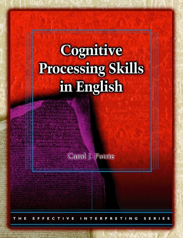 The Effective Interpreting Series: Cognitive Processing Skills in English - Study Set