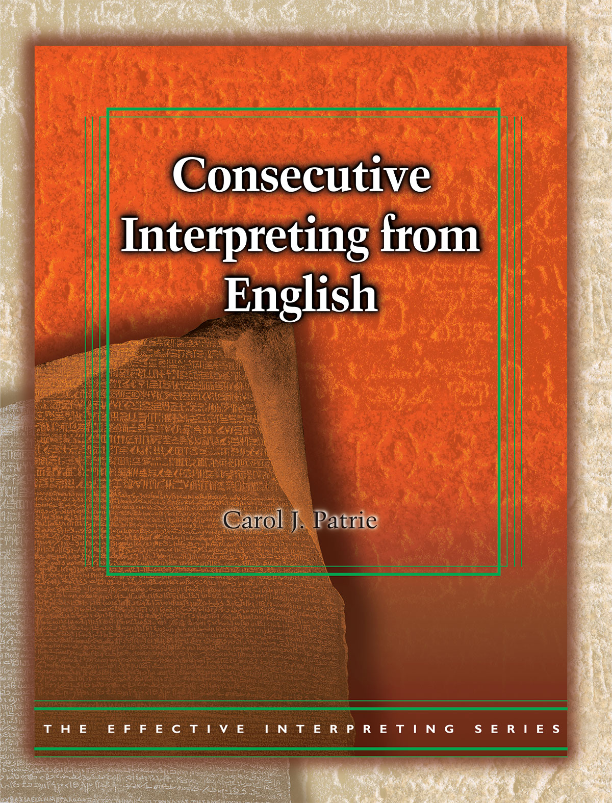 The Effective Interpreting Series: Consecutive Interpreting from English - Study Set
