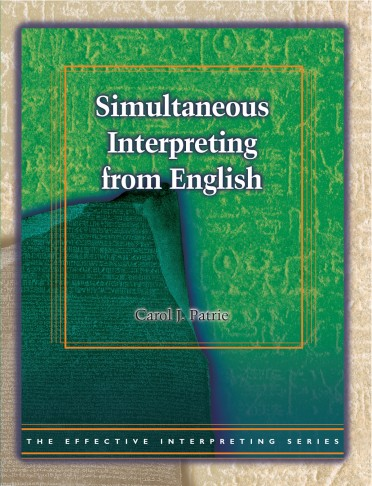 The Effective Interpreting Series: Simultaneous Interpreting from English - Study Set