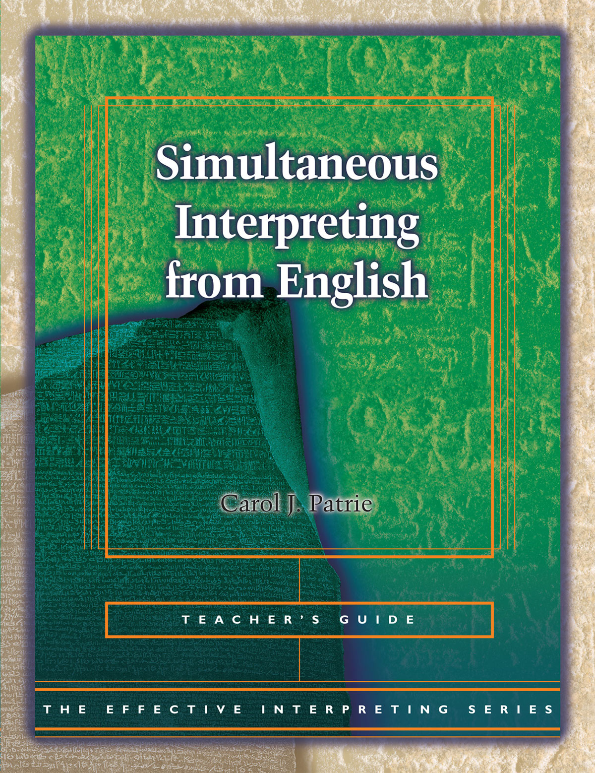 The Effective Interpreting Series: Simultaneous Interpreting from English - Teacher's Set