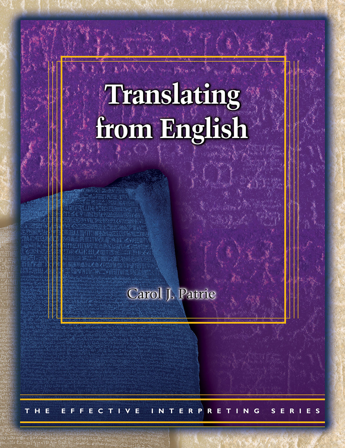 The Effective Interpreting Series: Translating from English - Study Set