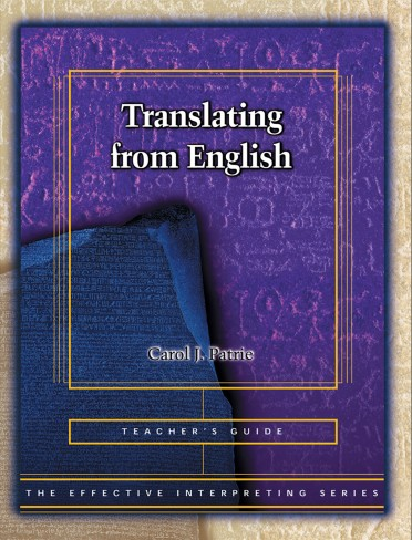 The Effective Interpreting Series: Translating from English - Teacher's Set