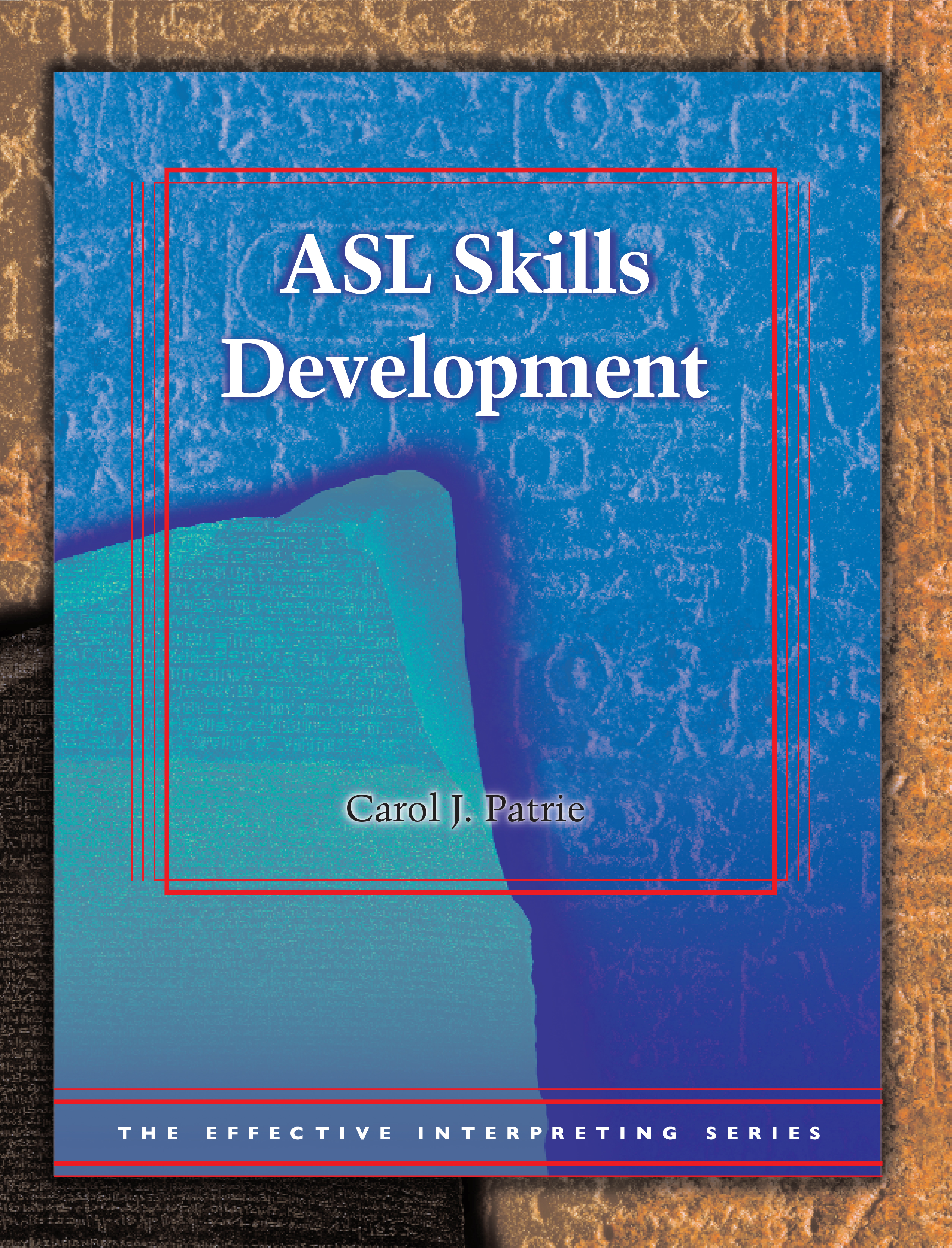 ASL Skills Development