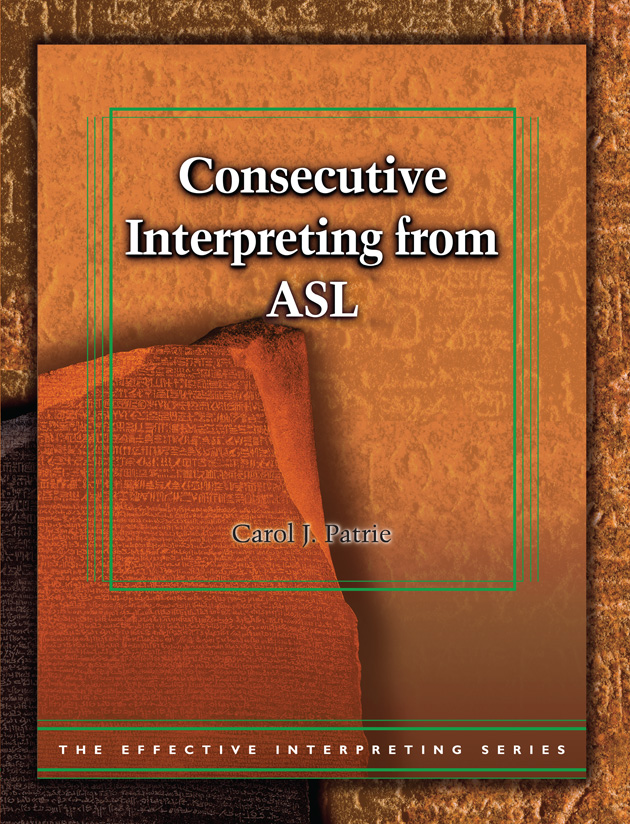 Consecutive Interpreting from ASL