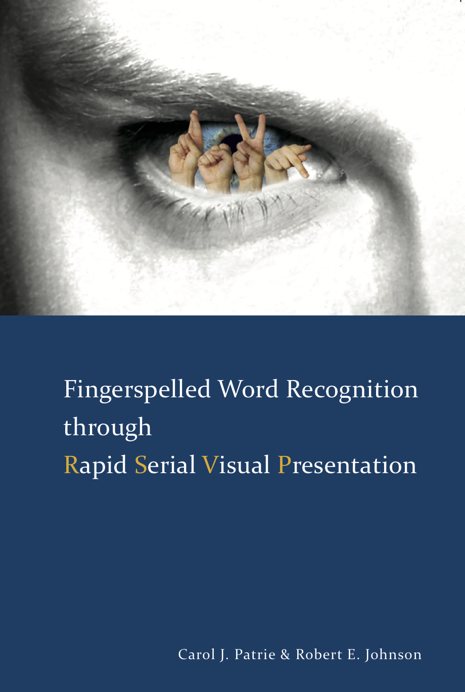 Fingerspelled Word Recognition through Rapid Serial Visual Presentation
